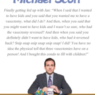 Michael Scott Quote - The Office - Vasectomy