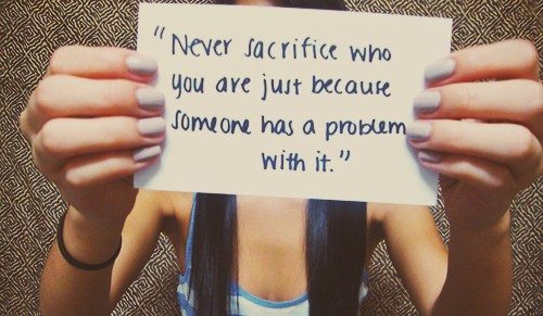 Quote Pictures Never Sacrifice Who You Are Just Because Someone Has