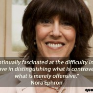 Nora Ephron Quote - I am continually fascinated at the difficulty intelligent people have