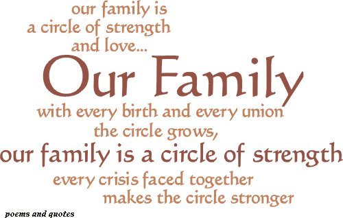 Quotes About Family Love And Strength : Quote Pictures Our family is a circle of strength and love