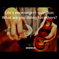 Quotes about life - Life's most urgent question