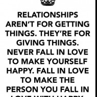 Relationships aren't for getting things. They are for giving things