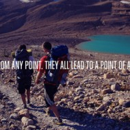 Set out from any point they all lead to a point of adventure
