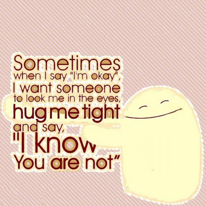 Quote Pictures Sometimes When I Say I'm Okay I Want