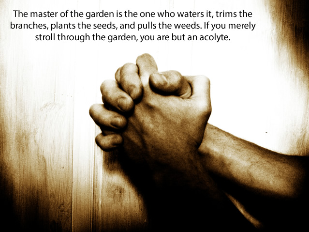 Quote Pictures Stewardship Quotes - The master of the garden is ...
