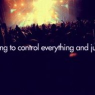 Stop trying to control everything and just let go