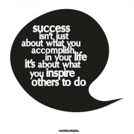 Success isn't just about what you accomplish