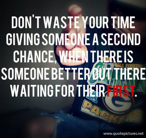 Quote Pictures Swag Quotes Dont Waste Your Time Giving Someone A