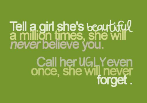 Quote Pictures Tell a girl she's beautiful a million times, she