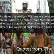 The Dictator Quotes - My favorite shows are Wadiyan. We have our versions