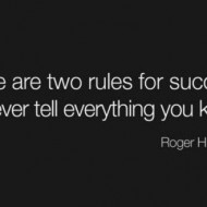 There are two rules for success