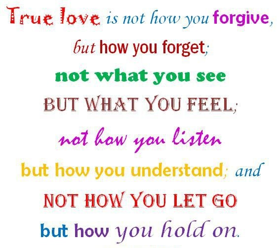True Love Is Not How You Forgive But How You Forget