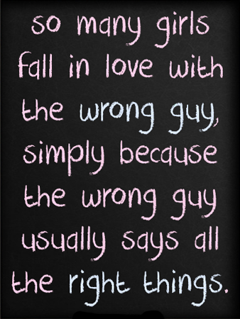 Fall in love with the wrong guy