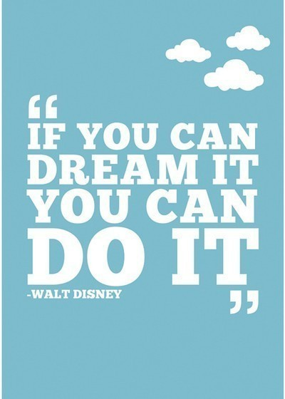 Quote Pictures Walt Disney If You Can Dream It You Can Do It Impressive Quotes You Can Do It