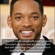 Will Smith Quote - Throughout life people will make you mad