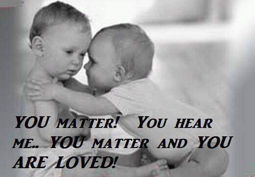 Quote Pictures You Matter. You Hear Me. You Matter And You