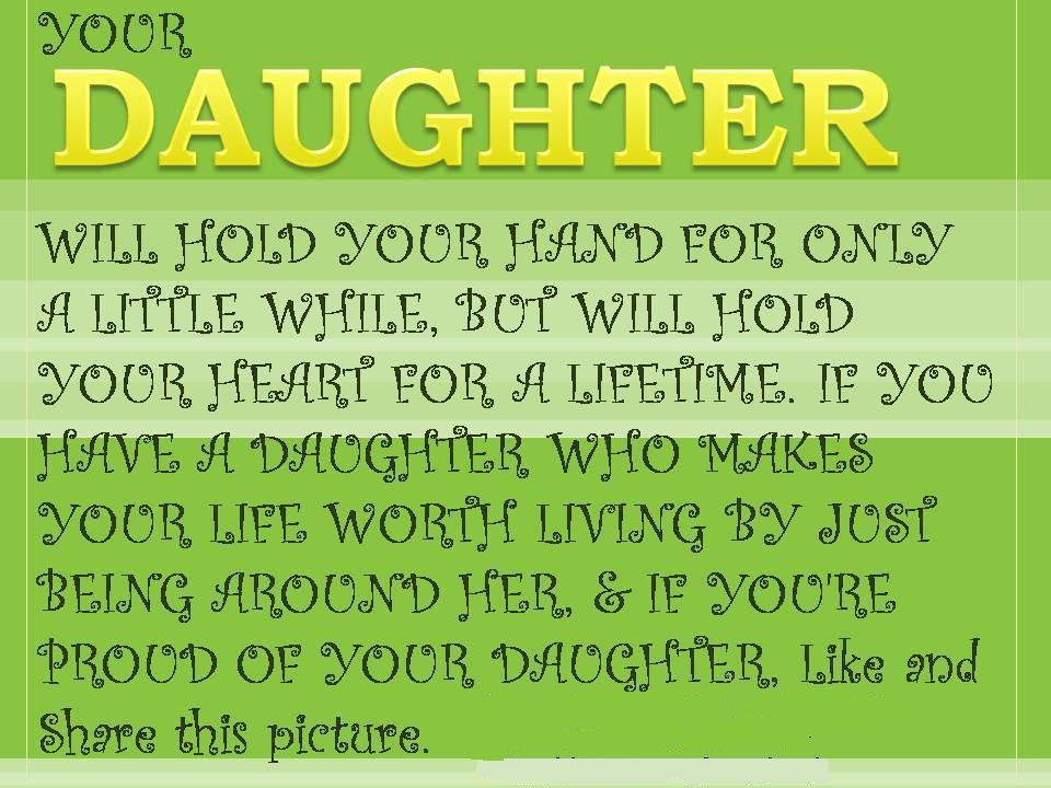 Your Daughter Will Hold Your Hand For A Little While, But Your Heart For A  Lifetime