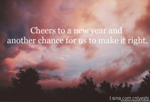 cheers to a new year and another chance for us to make it right