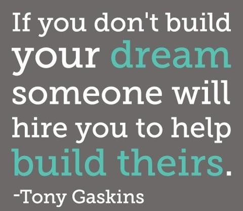if-you-dont-build-your-dream
