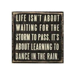 Quote Pictures Learn Dancing In The Rain