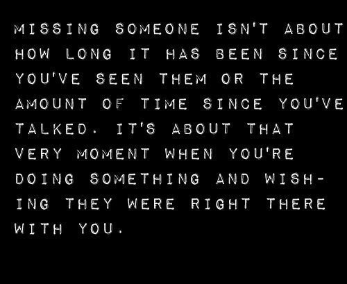 missing someone when he is not there