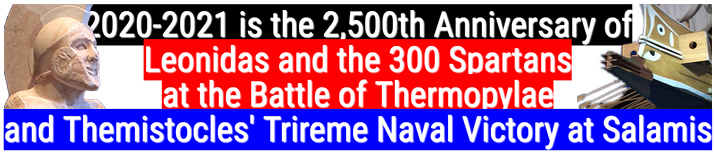 Stock Footage Header about 2020-2021 as the 2,500th Anniversary of Leonidas and the 300 Spartans at the Battle of Thermopylae and Themistocles' Trireme Athenian Naval Victory at the Battle of Salamis
