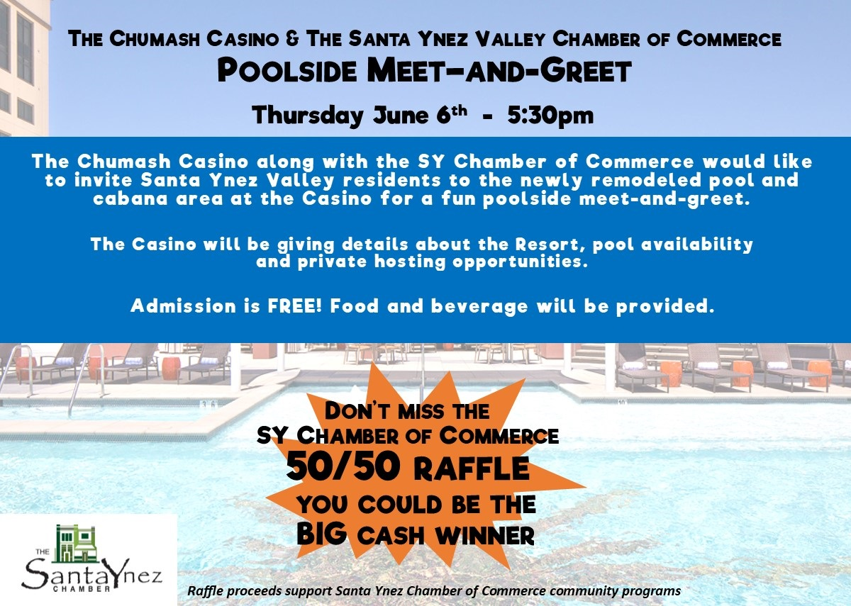 Pool Side Meet & Greet with The SY Chamber and Chumash Casino