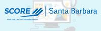 Sponsored by SCORE Santa Barbara