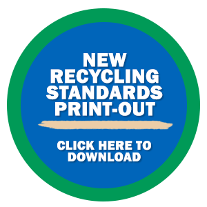 New Recycling Standards Printout MarBorg Industries