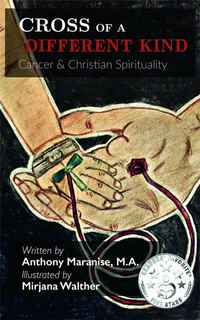 Cross of a Different Kind: Cancer & Christian Spirituality