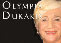 "Olympia Dukakis, Oscar Winning Actress ""Moonstruck"""