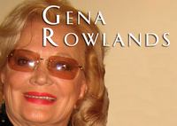 Gena Rowlands, 2-Time Oscar Nominated Actress