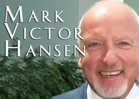 "Mark Victor Hansen, Co-Creator of the ""Chicken Soup for the Soul"" book series"