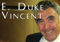 E. Duke Vincent, Author and former Producer with Aaron Spelling Entertainment