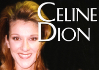 Celine Dion, Singer and Multiple Grammy Winner