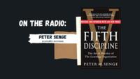 Radio: Peter Senge on Systemic Systems