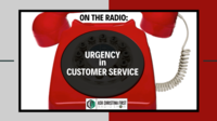 Radio: Dealing with Urgency in Customer Service