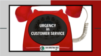Dealing with Urgency in Customer Service