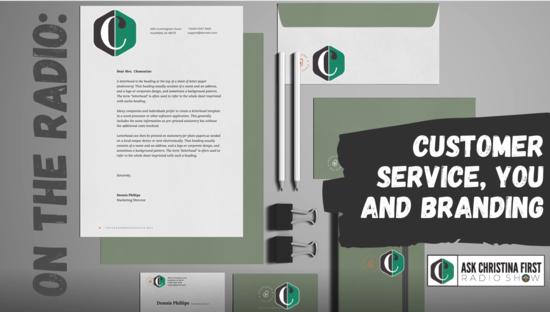 Radio: Customer Service, You and Branding