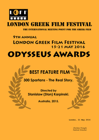 Winner Best Feature Film London Greek Film Festival 300 Spartans The Real Story