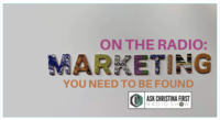 On The Radio: Marketing-You Need to Be Found