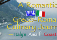 A Romantic Greco-Roman Culinary Journey, Italy's Amalfi Coast, with The Goddess and the Greek