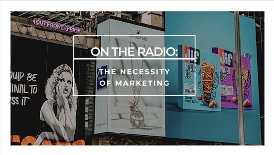 Radio: Marketing Materials are a Necessity