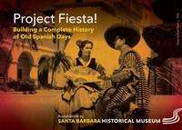 Project Fiesta! Building a Complete History of Old Spanish Days