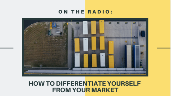 Radio: How To Differentiate Yourself From Your Market