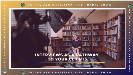 On the Radio: Interviews as a Pathway to Your Clients