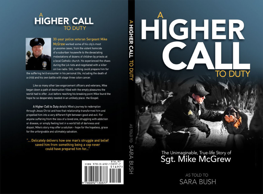 Sgt Mike McGrew - The Book A Higher Call To Duty