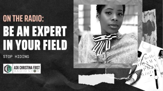 Radio: Be An Expert In Your Field & Stop Hiding