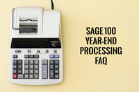 Year End FAQs for Sage 100 General Ledger & Reporting