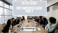Radio: Why Employees Leave Part 2